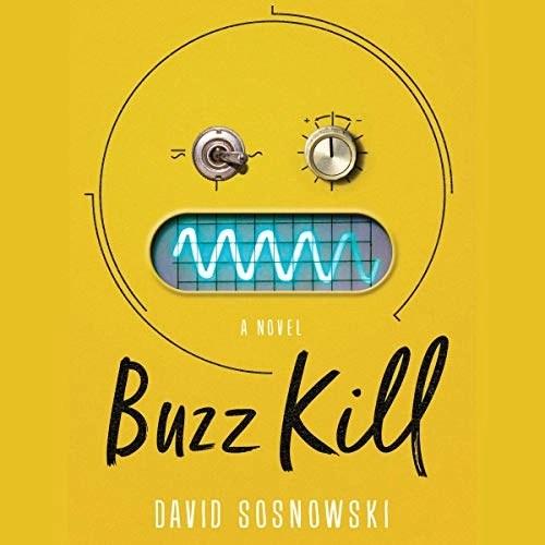 Buzz Kill by David Sosnowski