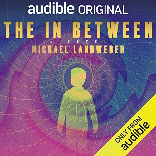 The In Between by Michael Landweber