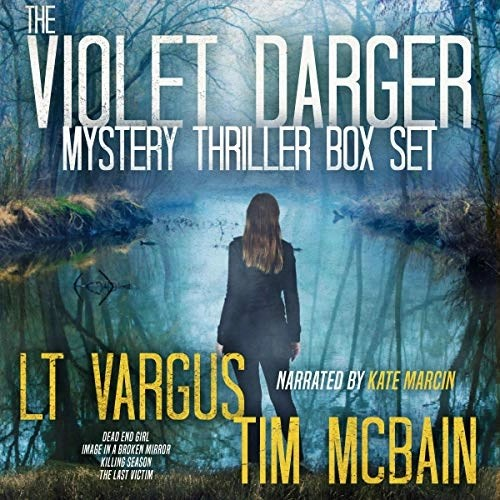 The Violet Darger Mystery Thriller Box Set by L.T. Vargus, Tim McBain