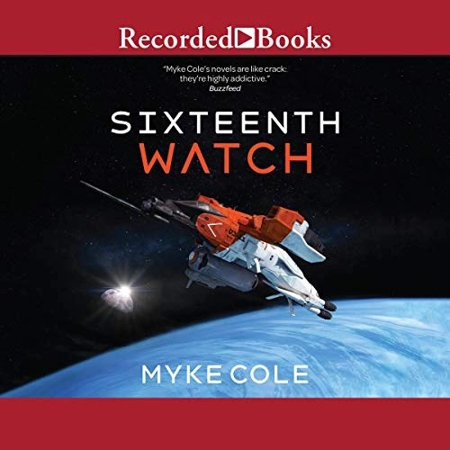 Sixteenth Watch by Myke Cole