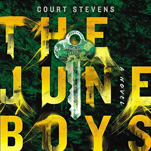 The June Boys by Court Stevens