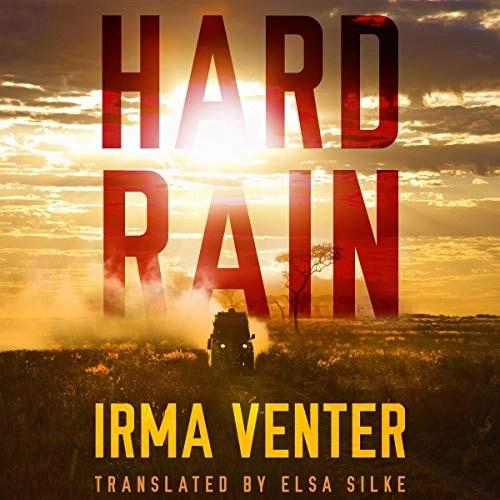Hard Rain by Irma Venter, Elsa Silke - translator