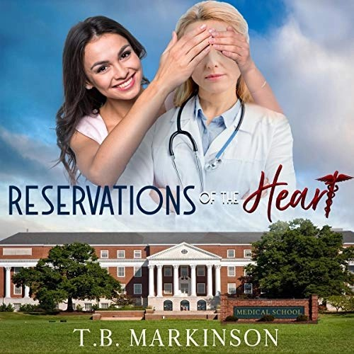 Reservations of the Heart by T.B. Markinson