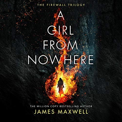 A Girl from Nowhere by James Maxwell