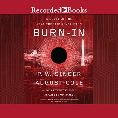 Burn-In by P. W. Singer, August Cole