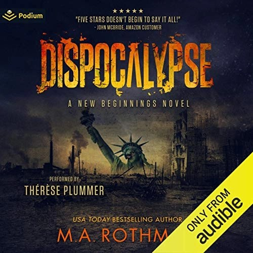 Dispocalypse by M.A. Rothman