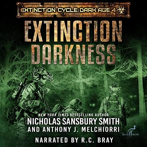Extinction Darkness by Nicholas Sansbury Smith, Anthony J. Melchiorri