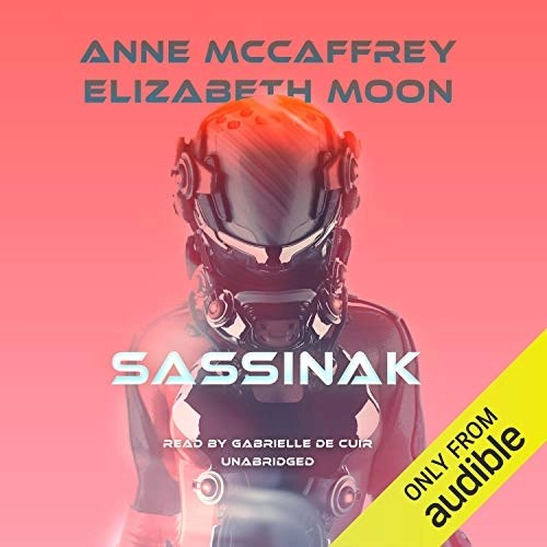 Sassinak by Anne McCaffrey, Elizabeth Moon