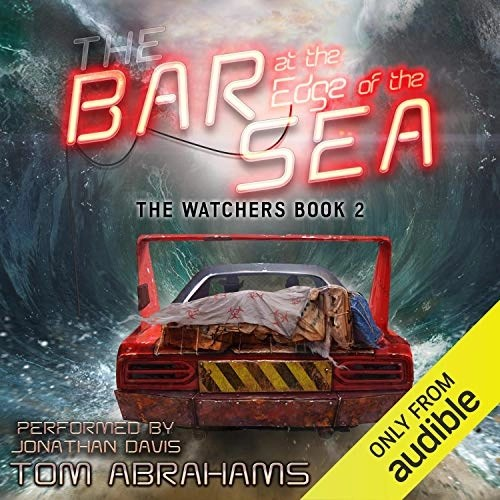 The Bar at the Edge of the Sea by Tom Abrahams