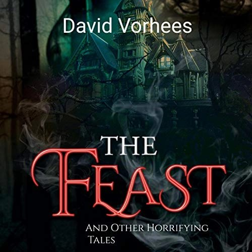 The Feast: And Other Horrifying Tales Cover