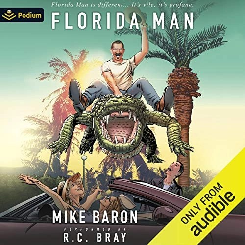 Florida Man by Mike Baron