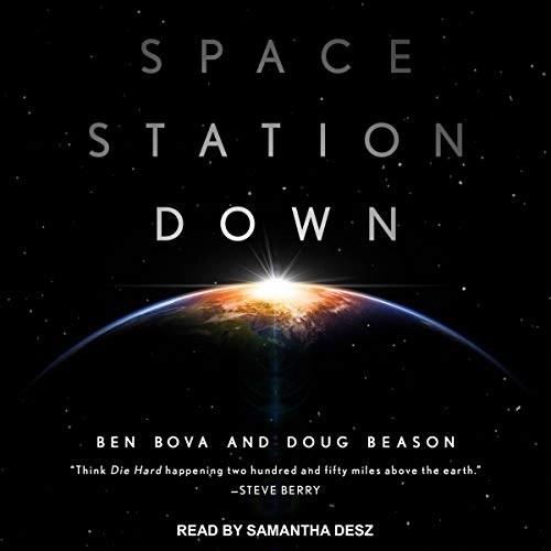 Space Station Down by Ben Bova, Doug Beason