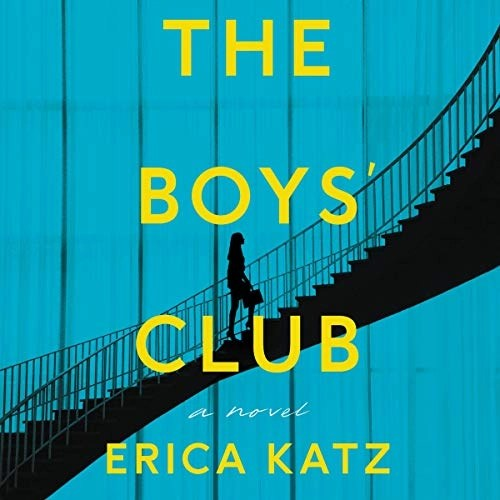 The Boys' Club by Erica Katz