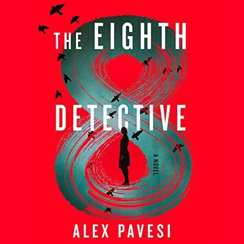 The Eighth Detective by Alex Pavesi