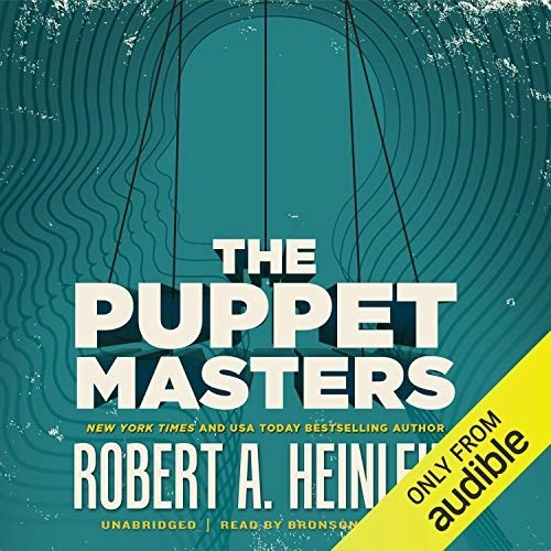 The Puppet Masters by Robert A. Heinlein