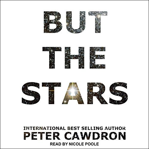 But the Stars by Peter Cawdron
