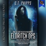 Eldritch Ops by C.T. Phipps
