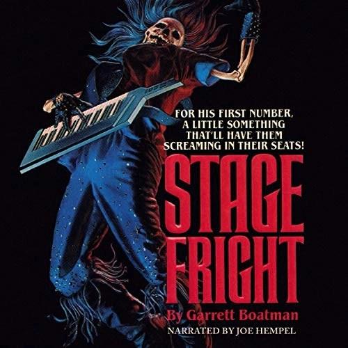 Stage Fright by Garrett Boatman