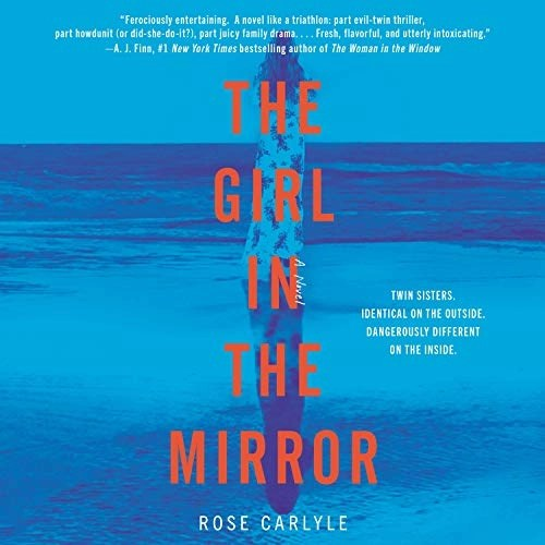 The Girl in the Mirror by Rose Carlyle