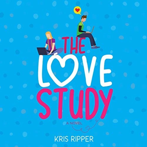 The Love Study by Kris Ripper