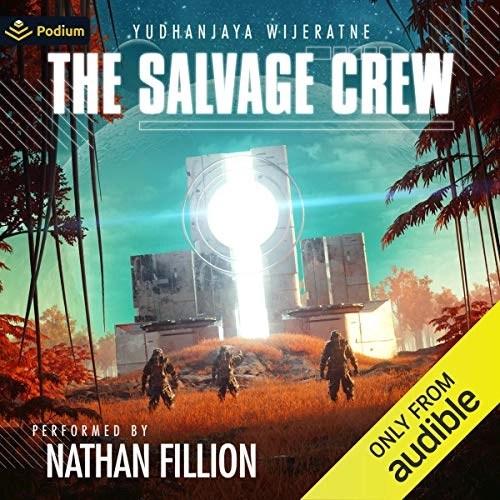 The Salvage Crew by Yudhanjaya Wijeratne