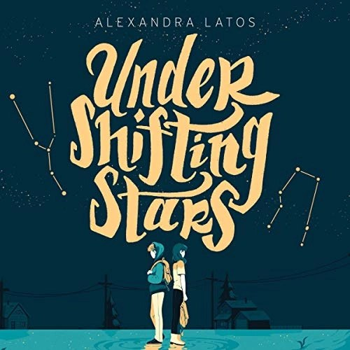 Under Shifting Stars by Alexandra Latos