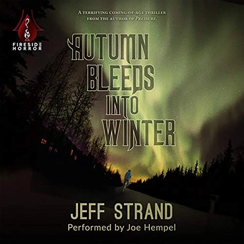 Autumn Bleeds into Winter by Jeff Strand