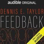 Feedback by Dennis E. Taylor