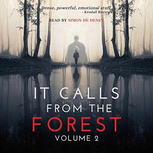 It Calls From The Forest Volume 2