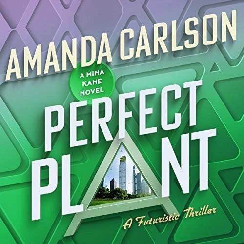Perfect Plant by Amanda Carlson