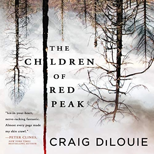 The Children of Red Peak by Craig DiLouie
