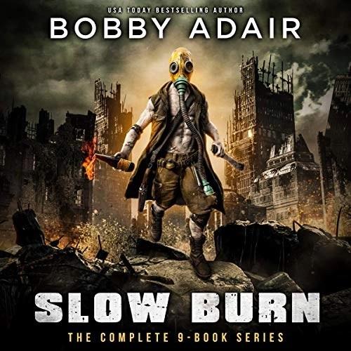 Slow Burn Box Set by Bobby Adair