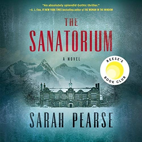 The Sanatorium by Sarah Pearse
