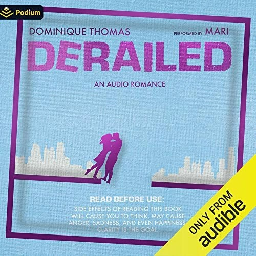 Derailed by Dominique Thomas