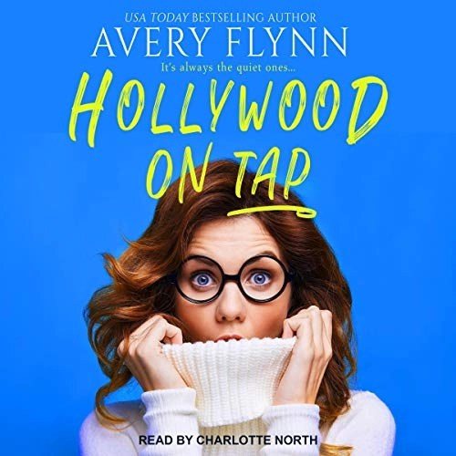 Hollywood on Tap by Avery Flynn