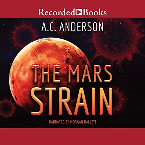 The Mars Strain by Alexia Chantel, A.C. Anderson