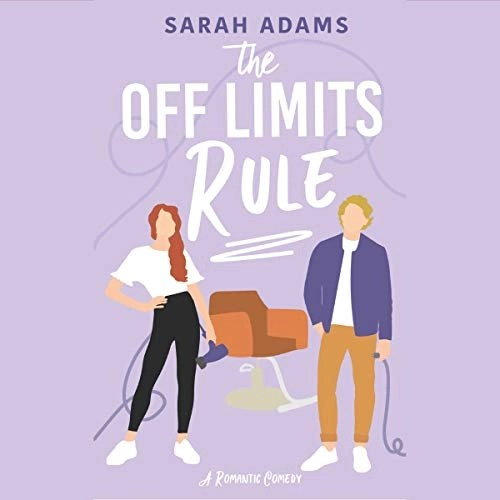 The Off Limits Rule by Sarah Adams