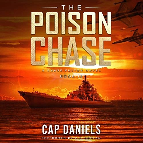 The Poison Chase by Cap Daniels