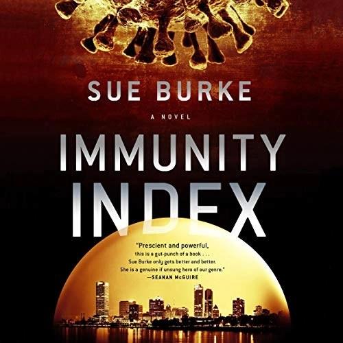 Immunity Index by Sue Burke
