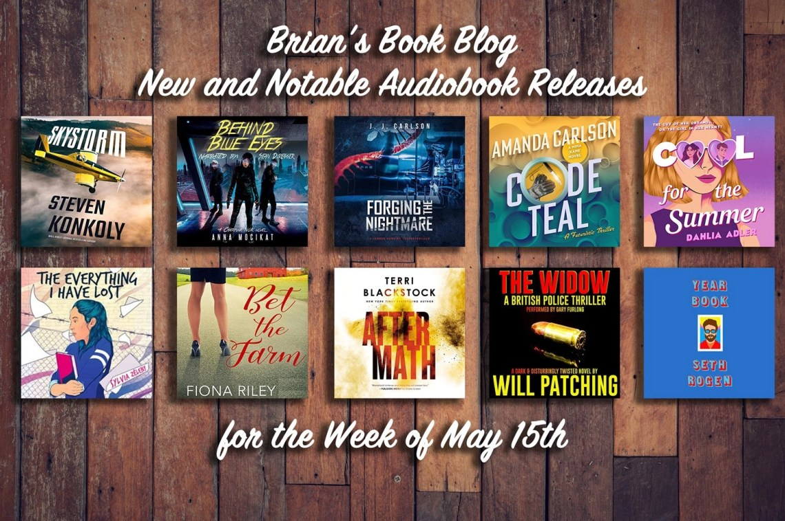 May 15th New and Notable Audiobooks featuring the covers with all 10 covers