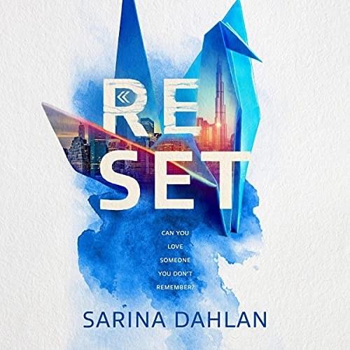 Reset by Sarina Dahlan