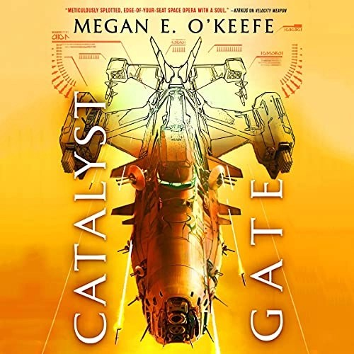 Catalyst Gate by Megan E. O'Keefe
