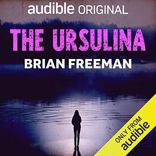The Ursulina by Brian Freeman