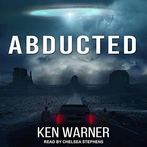 Abducted by Ken Warner