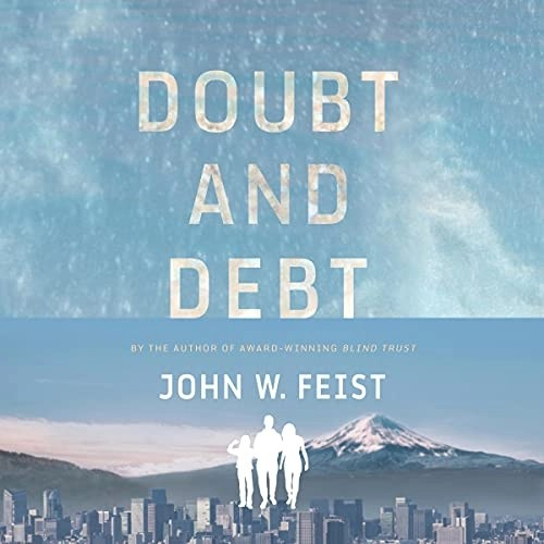 Doubt and Debt by John W. Feist