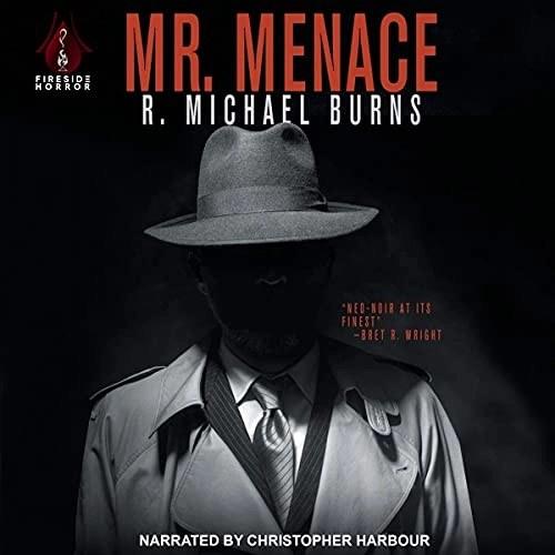 Mr. Menace by R. Michael Burns