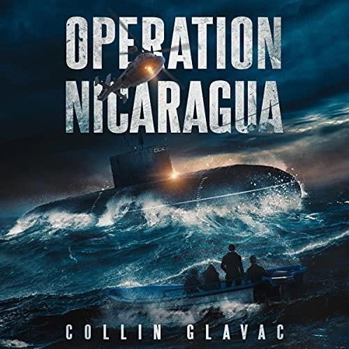 Operation Nicaragua by Collin Glavac
