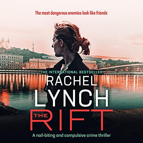 The Rift by Rachel Lynch