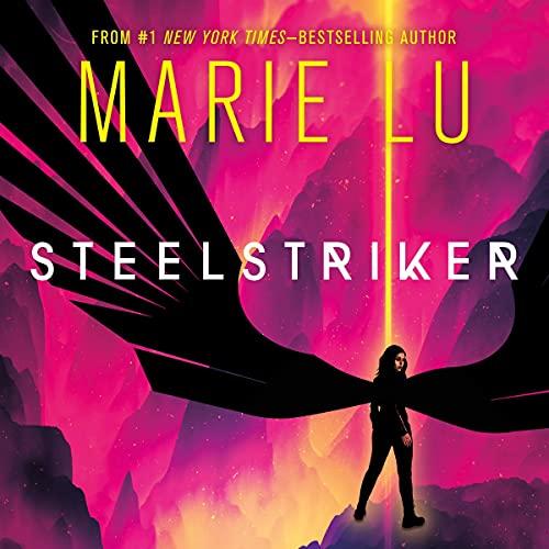 Steelstriker by Marie Lu