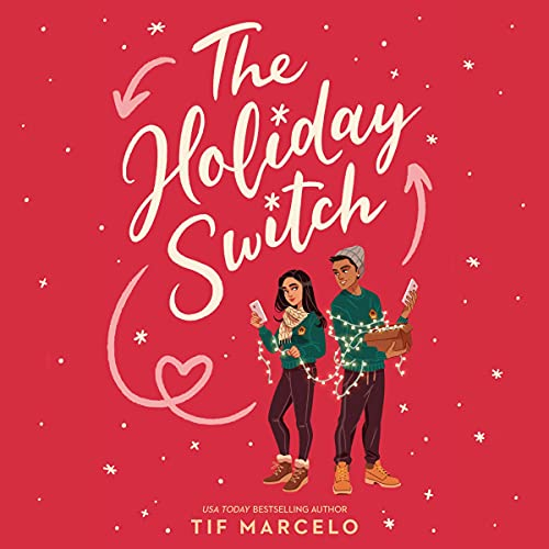 The Holiday Switch by Tif Marcelo
